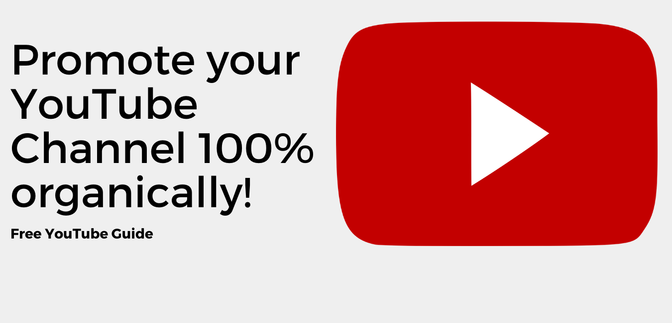 Promote your YouTube Channel 100% organically